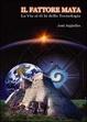 Cover of Il fattore maya
