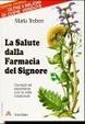 Cover of La Salute dalla Farmacia del Signore