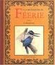 Cover of A la recherche de féerie, volume 1