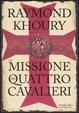 Cover of La missione dei quattro cavalieri