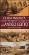 Cover of Guida insolita ai misteri, alle leggende e ai luoghi sacri dell'antico Egitto