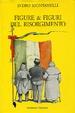 Cover of figure e figuri del risorgimento