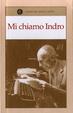Cover of Mi chiamo Indro - La signorina Laura - Cronache della storia degli altri