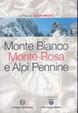 Cover of Monte Bianco, Monte Rosa e Alpi Pennine