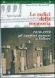 Cover of Radici della memoria, 1870-1939