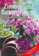 Cover of Zimmer- und Balkonpflanzen