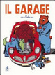 Cover of Il garage. Libro pop-up