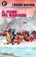 Cover of Il fiume del massacro