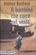 Cover of Il bambino che corre nel vento