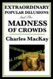 Cover of Extraordinary Popular Delusions and the Madness of Crowds