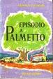 Cover of Episodio a Palmetto