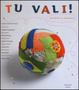Cover of Tu vali!