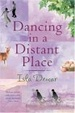 Cover of Dancing in a Distant Place
