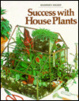 Cover of Success With House Plants