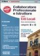 Cover of Collaboratore professionale e istruttore negli enti locali. Area amministrativa. Categorie B e C. Manuale completo per la prova scritta e orale