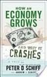 Cover of How an Economy Grows and Why It Crashes