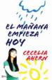Cover of El mañana empieza hoy