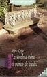Cover of La sombra sobre el banco de piedra