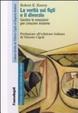 Cover of La verità sui figli e il divorzio. Gestire le emozioni per crescere insieme