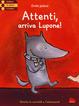 Cover of Attenti, arriva Lupone!