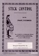 Cover of Stick Control for the Snare Drummer