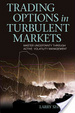 Cover of Trading Options in Turbulent Markets