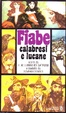 Cover of Fiabe calabresi e lucane