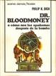 Cover of Dr. Bloodmoney o cómo nos las apañamos después de la bomba