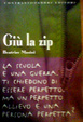 Cover of Giù la zip