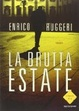 Cover of La brutta estate