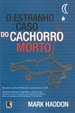 Cover of O estranho caso do cachorro morto