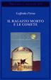 Cover of Il ragazzo morto e le comete