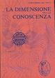 Cover of La dimensione della conoscienza