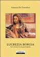 Cover of Lucrezia Borgia, vita intima di una principessa