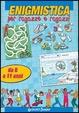Cover of Enigmistica per ragazze e ragazzi