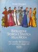 Cover of Evoluzione storica e stilistica della moda / Dal secolo del barocco all'Eclettismo degli stili