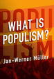 Cover of What Is Populism?