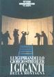 Cover of I Giganti della montagna: mito in due tempi