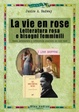 Cover of La vie en rose. Letteratura rosa e bisogni femminili