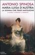 Cover of Maria Luisa d'Austria, la donna che tradì Napoleone
