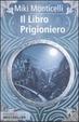 Cover of Il libro prigioniero