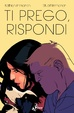 Cover of Ti prego, rispondi