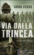 Cover of Via dalla trincea