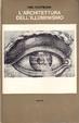Cover of L' architettura dell'Illuminismo