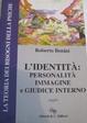 Cover of L' identità: personalità, immagine e giudice interno