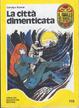 Cover of La città dimenticata