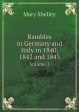 Cover of Rambles in Germany and Italy in 1840, 1842 and 1843 Volume 1