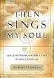 Cover of Then Sings My Soul