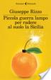 Cover of Piccola guerra lampo per radere al suolo la Sicilia