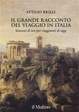 Cover of Il grande racconto del viaggio in Italia